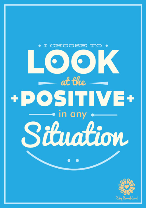 02-i-choose-to-look-at-the-positive-AA